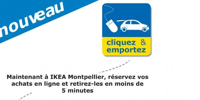 'Cliquez & emportez' chez Ikea Montpellier