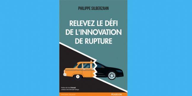 [Livre] Relevez le défi de l'innovation de rupture