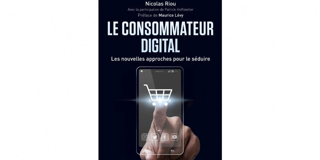 Comment connaître et séduire le consommateur digital