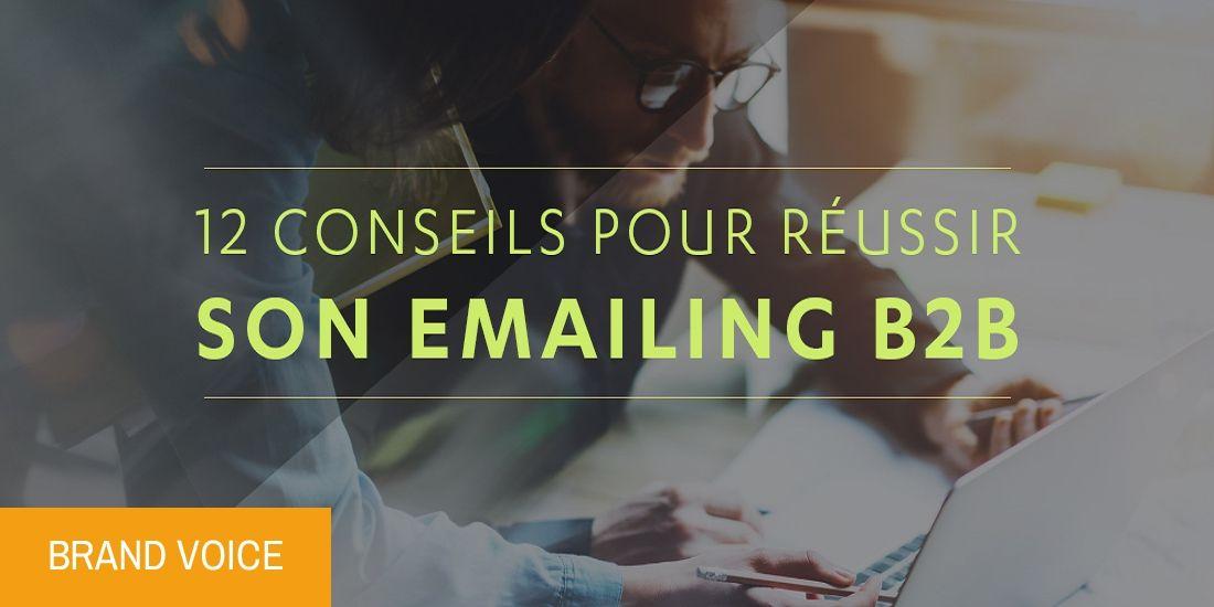12 conseils pour réussir son emailing B2B