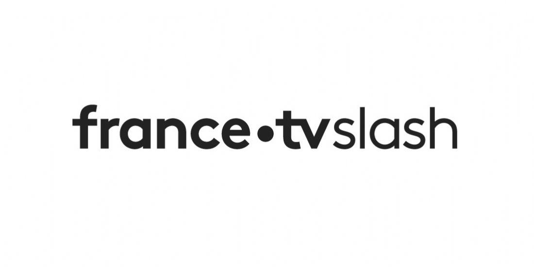 France Télévisions lance FRANCE TV SLASH, son offre vidéo pour les millennials