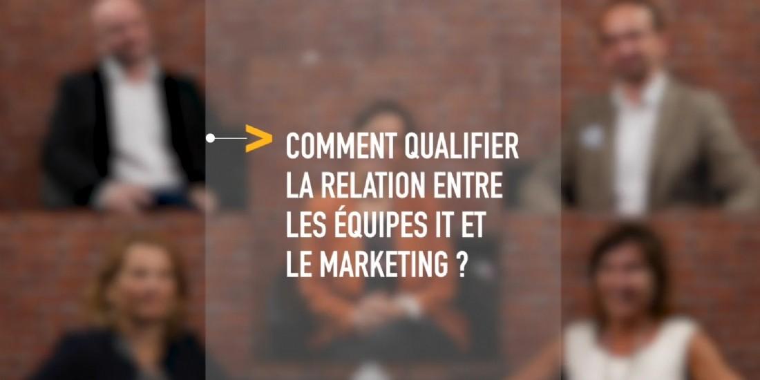 Marketing & IT (1/3) : Comment qualifier la relation entre les équipes IT et le marketing ?
