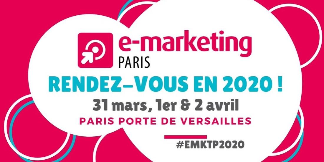 Les salons e-marketing et stratégie clients auront lieu les 31 mars, 1er et 2 avril 2020