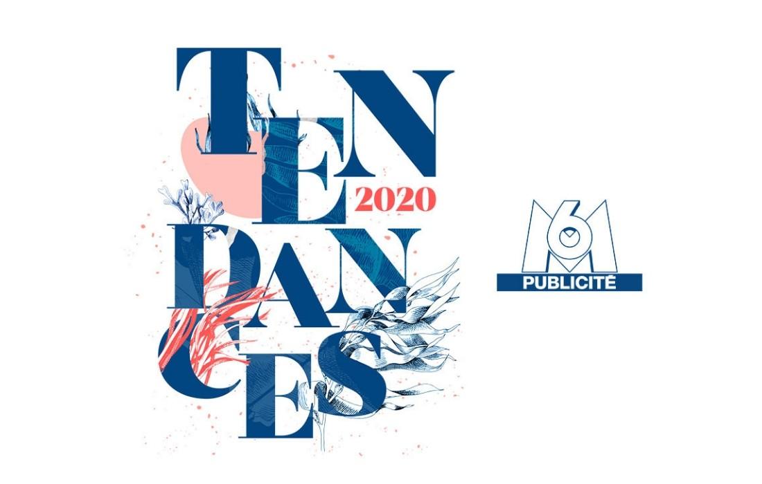 #Tendances2020 M6 Publicité dévoile trois grandes tendances sociétales