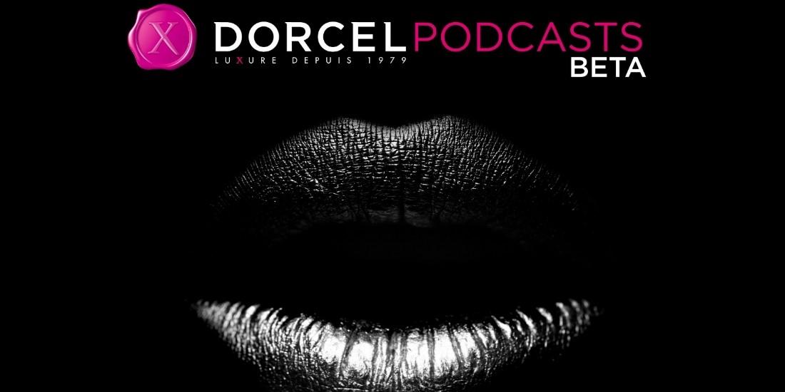Dorcel se lance dans le podcast et dévoile une expérience audio interactive
