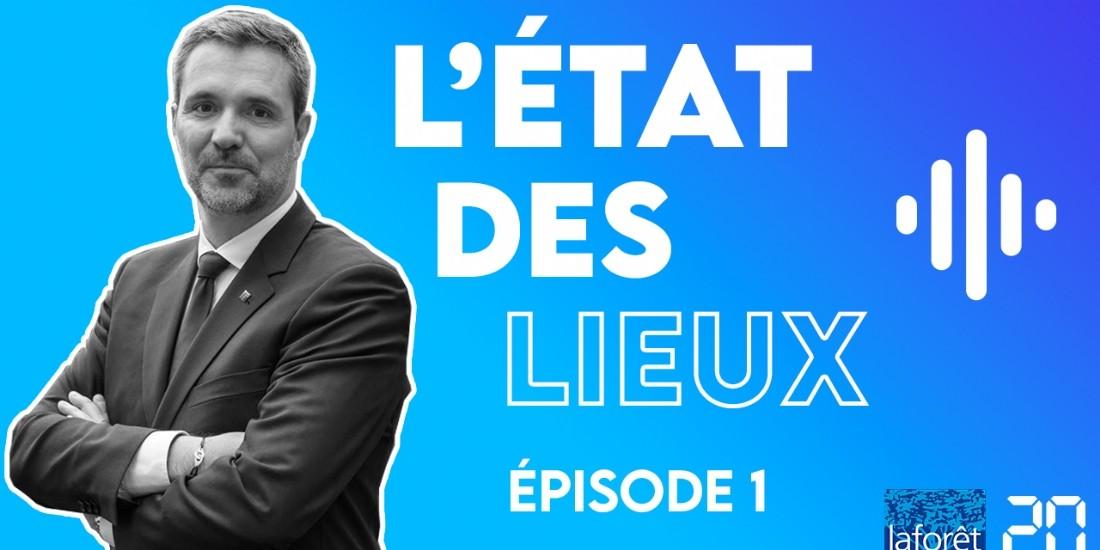 Laforêt lance son podcast 'L'état des lieux'