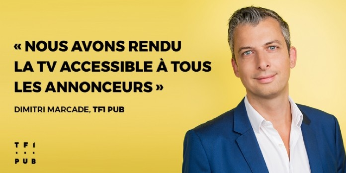 Interview de Dimitri Marcadé, TF1 PUB : ' Communiquer en TV, c'est possible dès 5 000 € ! '