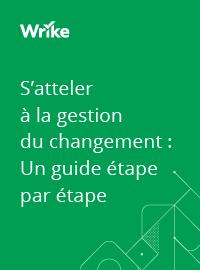 Couverture S'atteler à la gestion du changement : Un guide étape par étape