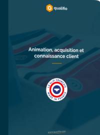 Couverture Animation, acquisition et connaissance client : la stratégie digitale du Slip Français