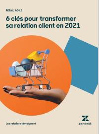 Couverture Retail agile : 6 clés pour transformer sa relation client en 2021