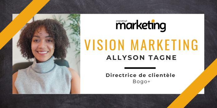 VISION MARKETING AVEC ... Allyson Tagne