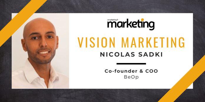 VISION MARKETING AVEC ... Nicolas SADKI