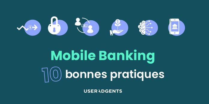 Mobile banking Apps : 10 best practices à suivre