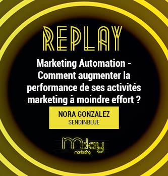 [Replay] Marketing Automation - Comment augmenter la performance de ses activités marketing à moindre effort ?