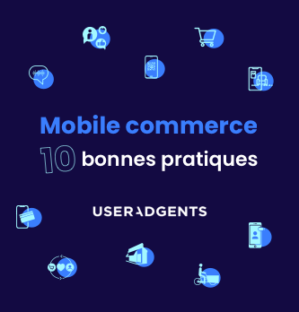 Mobile commerce : 10 best practices 2021 à suivre